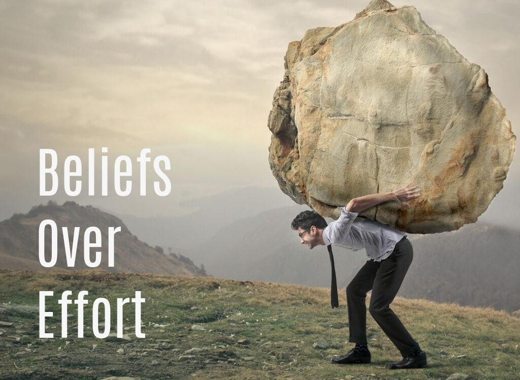 Beliefs Over Effort