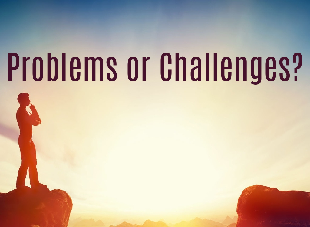problems or challenges