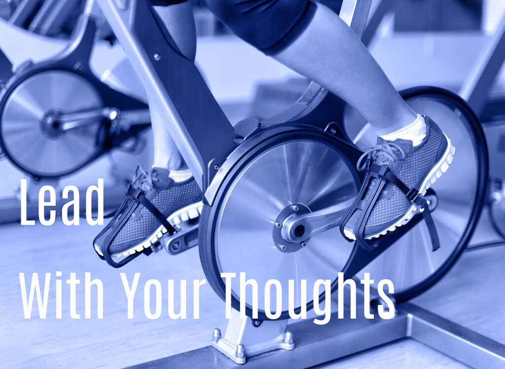 Lead With Your Thoughts