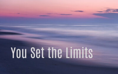 You Set the Limits