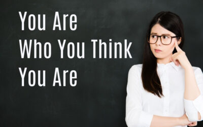 You Are Who You Think You Are