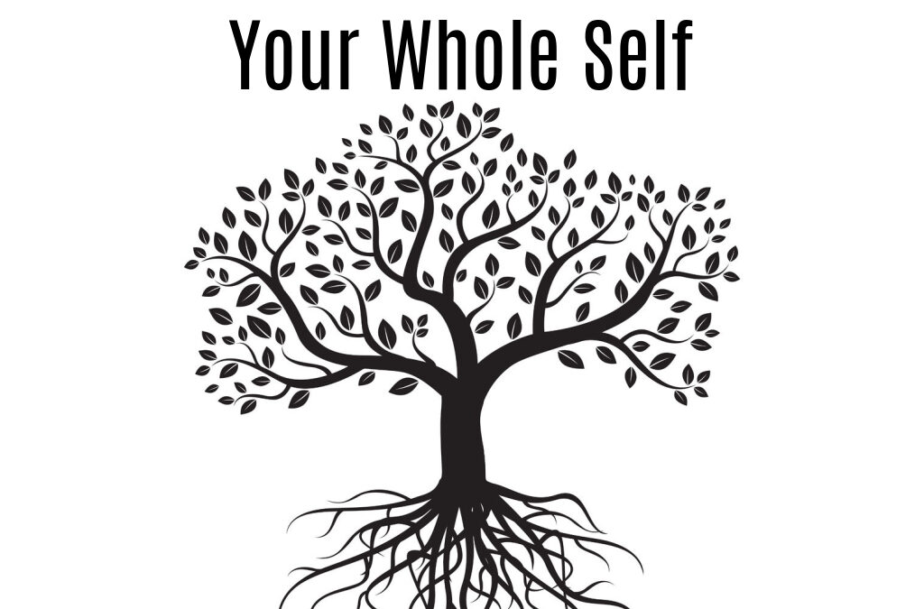 Your Whole Self