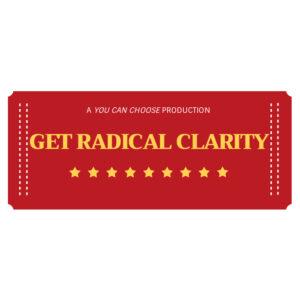 Get Radical Clarity